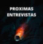 PROXIMAS ENTREVISTAS.png