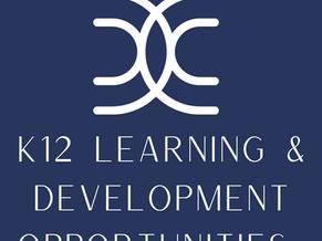 K12 Learning & Development Opportunities