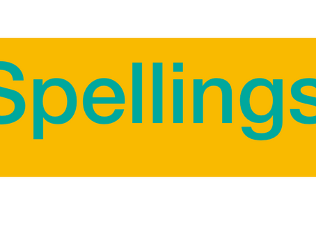 Spellings - Test on Friday 8th January