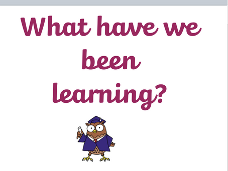What have we been learning?