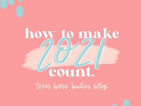 How to make 2021 count