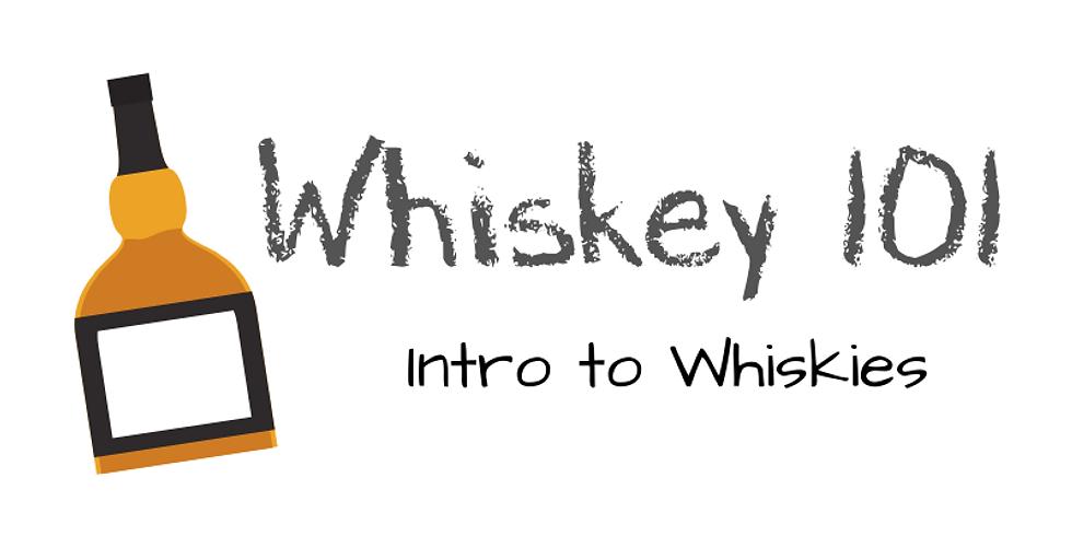 Whiskey 101--Saturday