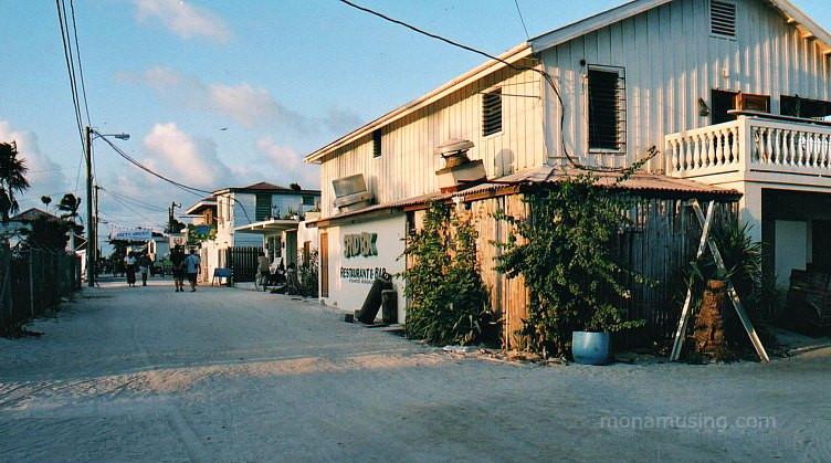 laid back, sandy main street on the island of Caye Caulker