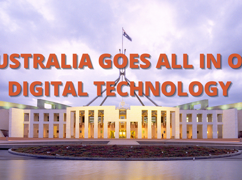 What the Heck? Is Australia Going All In On Digital Technology?