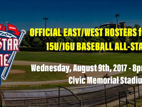OFFICIAL EAST/WEST ROSTERS for 2017 EBLO 15U/16U BASEBALL ALL-STAR GAME