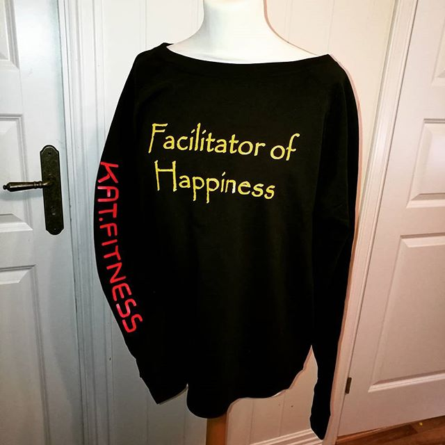 #katfitness #facilitator of #happiness #birildesign _kathrynfowles #sweatshirt #sweats #kosegenser #
