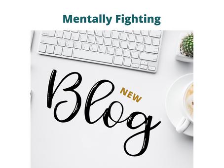 Mentally Fighting