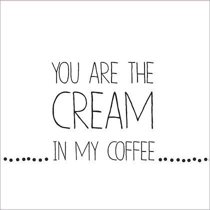 "Cocktailserviette ""You are the cream in my coffee"" RÄDER Design"