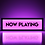 Thumbnail: Now Playing Sign