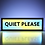 Thumbnail: Quiet Please Sign
