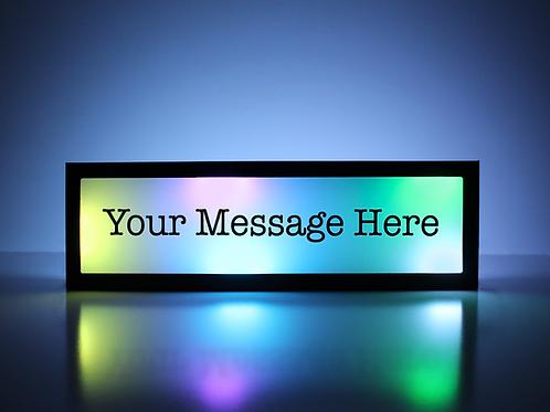Custom Message Sign