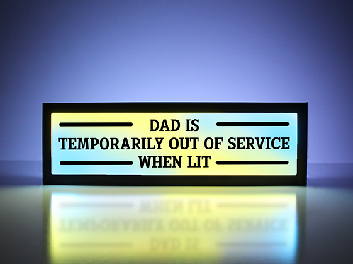 Dad Temporarily Out of Service Sign