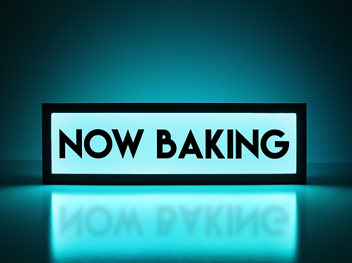 Now Baking Sign