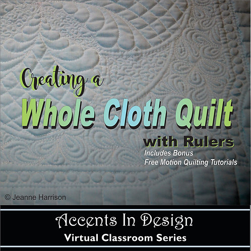 Creating a Whole Cloth Quilt w/Rulers - DVD by Mail