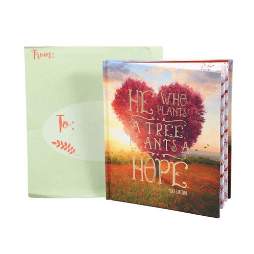 He Who Plants A Tree Plans A Hope