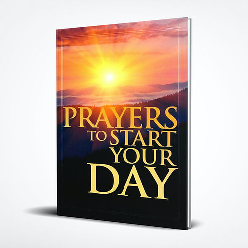 Prayers to Start Your Day