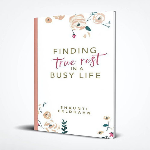 Finding True Rest in a Busy Life