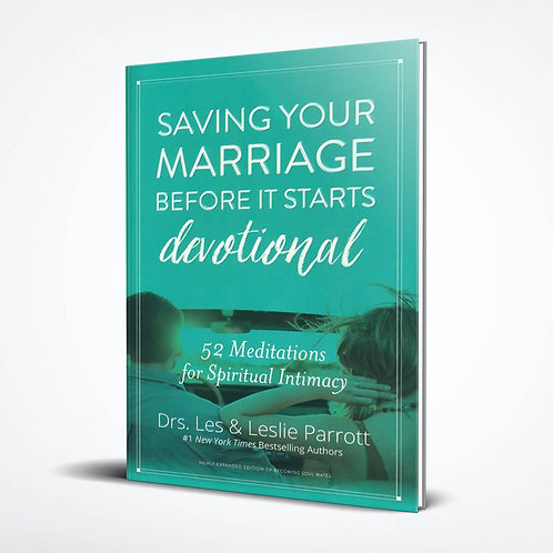 Saving Your Marriage Before It Starts Devotional: 52 Meditations for Spiritual I