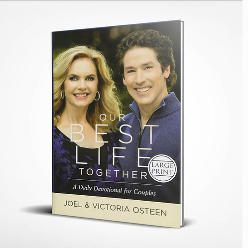 Our Best Life Together: A Daily Devotional for Couples (Large Print)