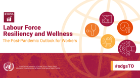 Labour Force Resiliency and Wellness: The Post-Pandemic Outlook for Workers