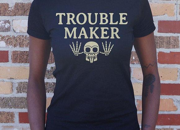 Troublemaker T-Shirt (Ladies)