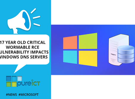 """17 Year old Critical """"Wormable"""" RCE Vulnerability impacts Windows DNS servers"""