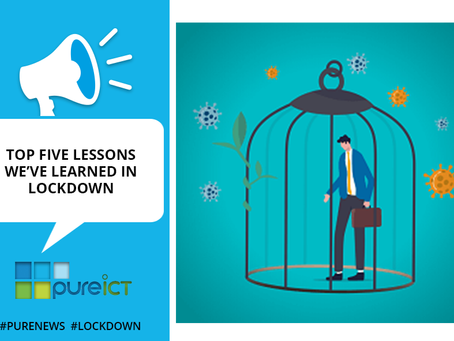 Top five lessons we've learned in Lockdown