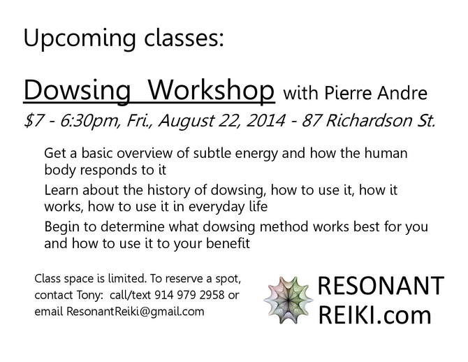 Dowsing Workshop - Fri, August 22 - with Pierre Andre