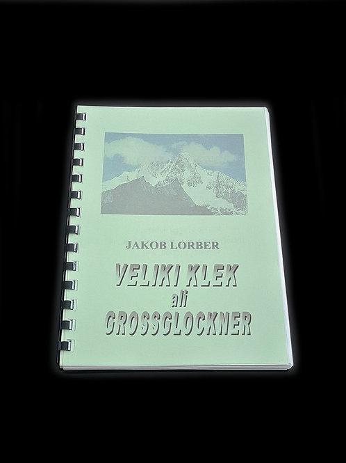 Jakob Lorber: Veliki Klek ali Grossglockner