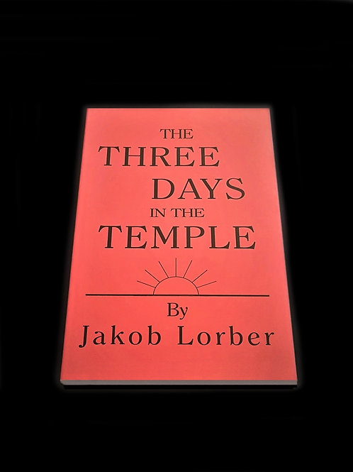 Jakob Lorber: The Three Days in the Temple