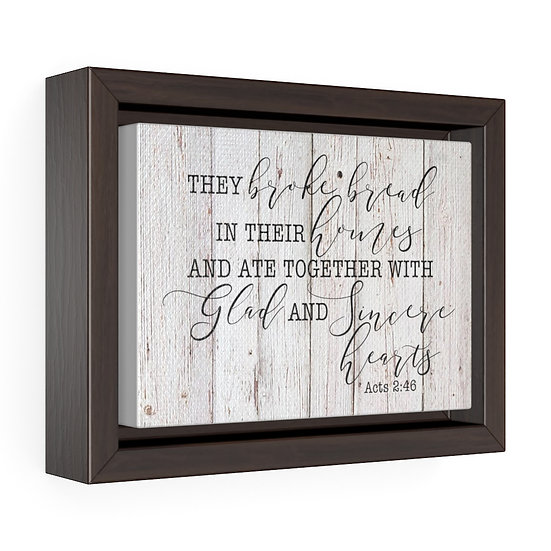Scripture Canvas Sign, They Broke Bread Canvas Print, Acts 2 46 Dining Room Sign