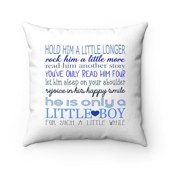 Nursery Pillows, Hold Him a Little Longer, Farmhouse Nursery Pillow