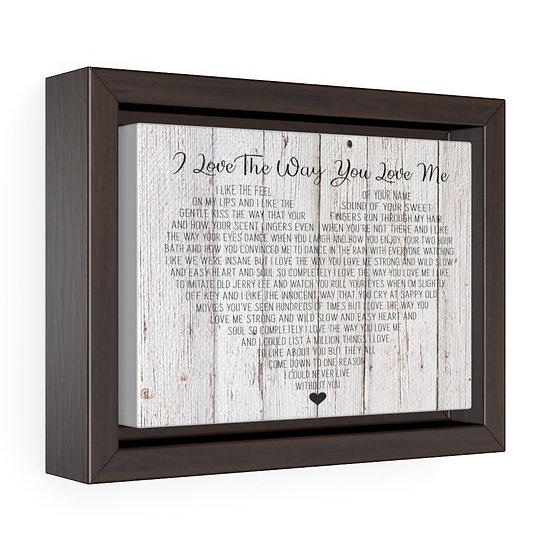 Personalized Canvas Print, I Love The Way You Love Me Framed Wrap Canvas