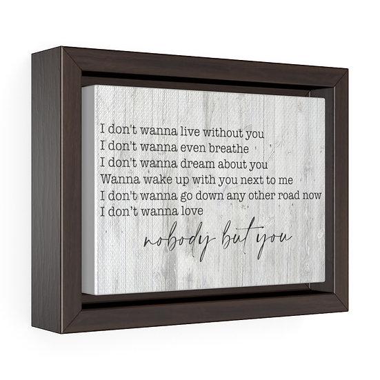 Canvas Print, Nobody but You, Blake Shelton Song Lyrics, Personalized Canvas