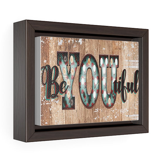 Canvas Print, Be-YOU-tiful Rustic Brown Farmhouse Country Wall Hanging