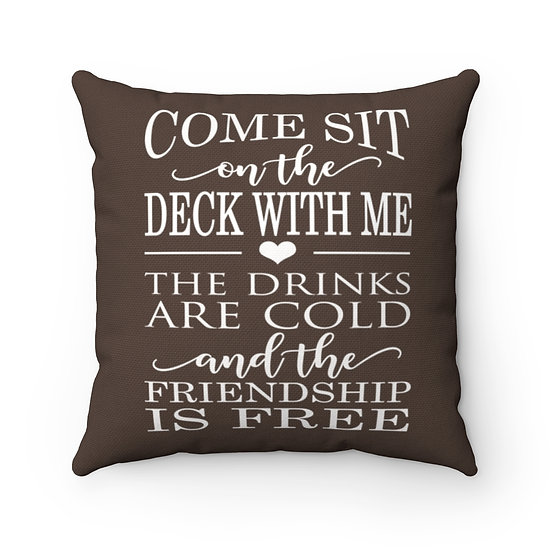 Pillow, Come sit on the Deck with me Pillow, Brown Patio Pillow, Patio Decor