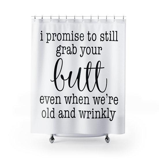 Grab your Butt Shower Curtain, Shower Curtain Liner, Bathroom Shower