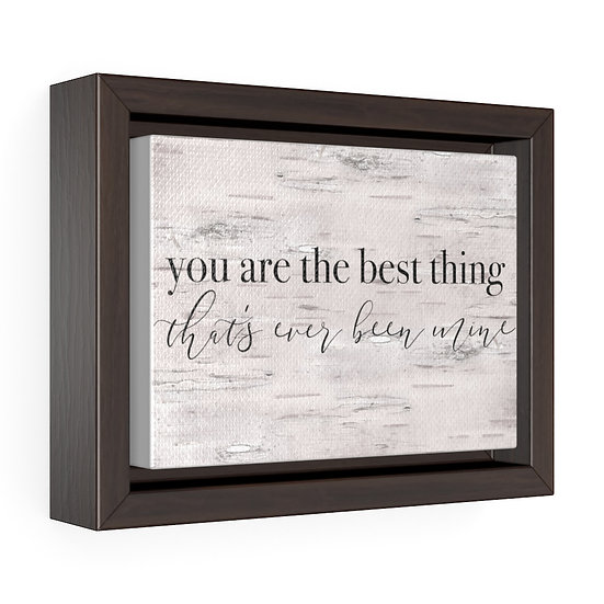 Framed Canvas Print, You Are The Best Farmhouse Sign, Bedroom Sign, Wedding Gift