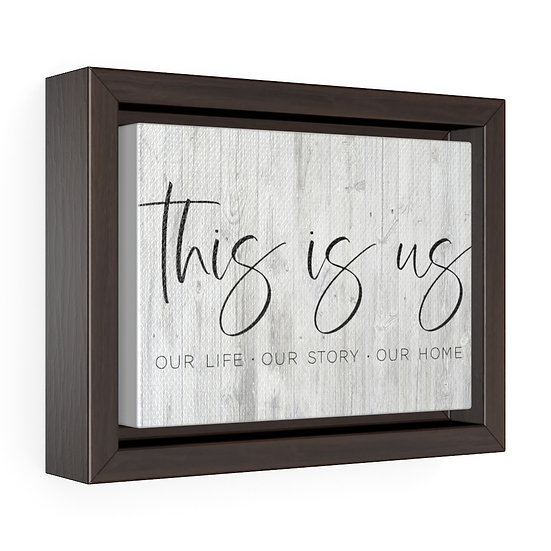 Canvas Print, This is Us, Canvas Wall Art, Wall Hanging, Horizontal Framed Wrap
