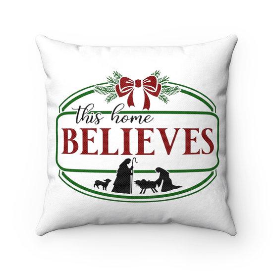 Christmas Pillow, This Home Believes Pillow, Farmhouse Christmas Pillow