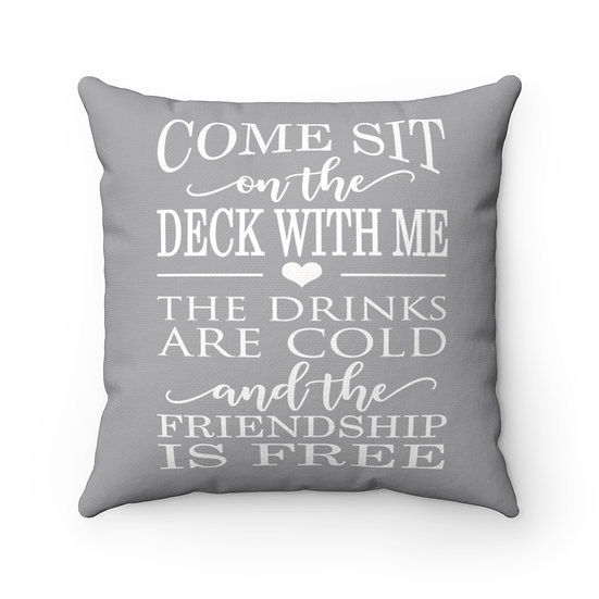 Pillow, Come sit on the Deck with me Pillow, Gray Patio Pillow, Patio Decor