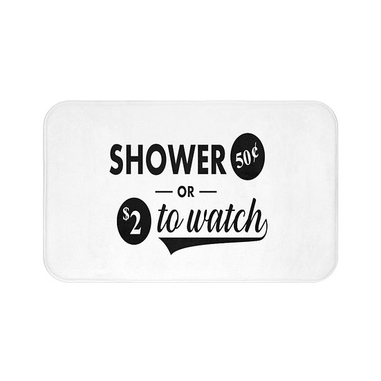 Funny Bath Mat, Shower or Watch Bathroom Accessories, Non Slip Mat