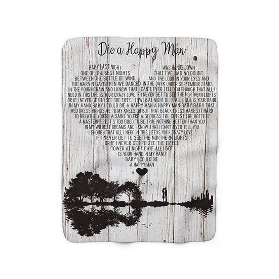 Blanket, Die a Happy Man, Song Lyrics Personalized Farmhouse Throw, Wedding Gift