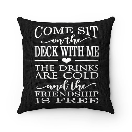 Pillow, Come sit on the Deck with me Pillow, Black Patio Pillow, Patio Decor