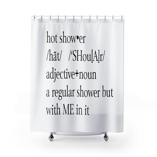 Linen Shower Curtain, Hot Shower Me In It Bath Liner, Shower Definition Curtain