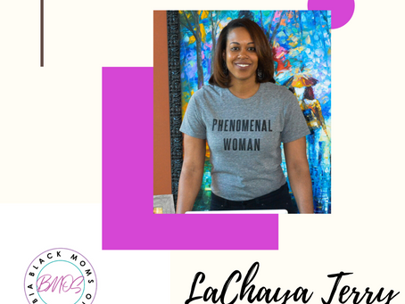 BMOS Community Spotlight -  LaChaya Terry