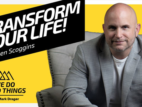 Change How You Think   Stephen Scoggins on We Do Hard Things Podcast