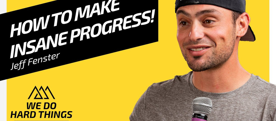 Build Success By Getting 1% Better | Jeff Fenster on We Do Hard Things Podcast