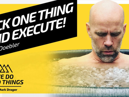 Pick One Thing And Execute To Completion   Errol Doebler on We Do Hard Things Podcast