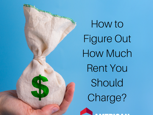 How to Figure Out How Much Rent You Should Charge